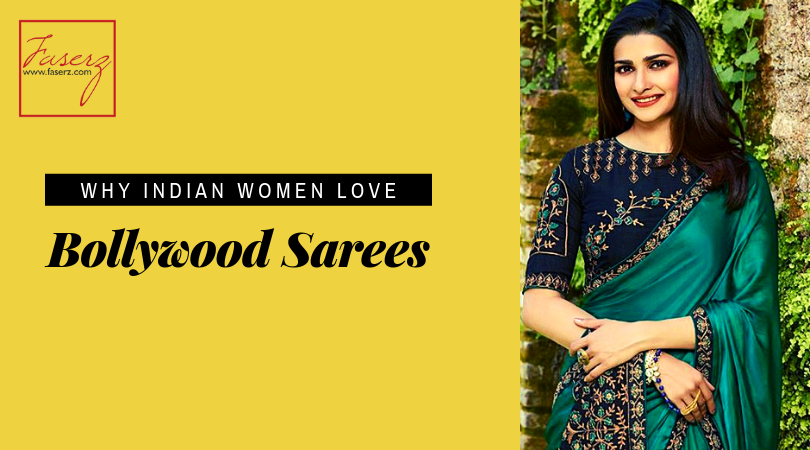 Why Indian Women Love Bollywood Sarees