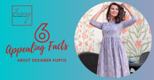 6 Appealing Facts About Designer Kurtis